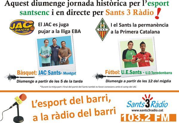 Aquest diumenge. 19 de maig, jornada històrica per l'esport santsenc i en directe per Sants 3 Ràdio!