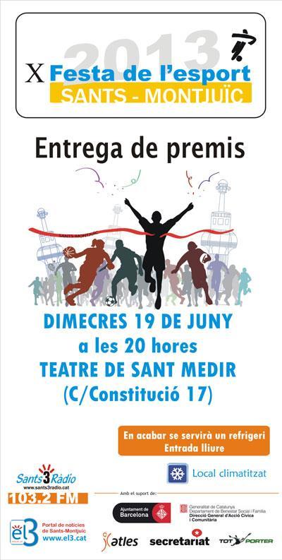 Vine a l'entrega de premis de la X Festa de l'Esport de Sants Montjuïc