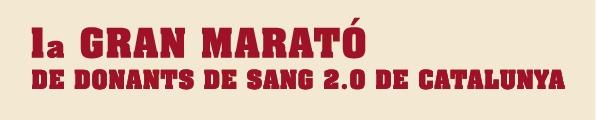 1ª Gran Marató de Donants de Sang 2.0 de Catalunya