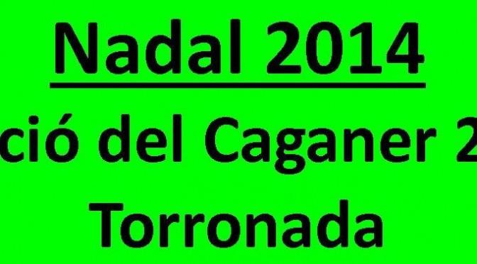 22 de desembre: Elecció del Caganer de l'any i Torronada 2014