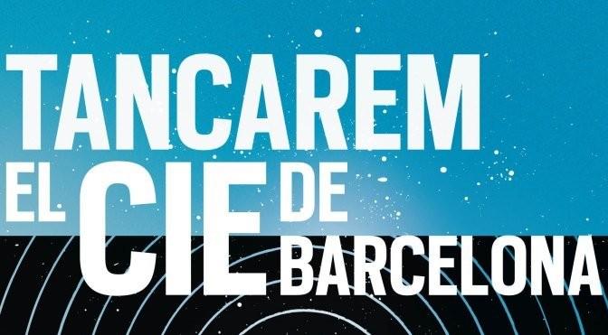 Tancarem el CIE de Barcelona (20/6)