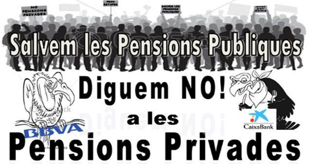 Salvem les pensions públiques – Diguem NO! a les pensions privades (10/12)