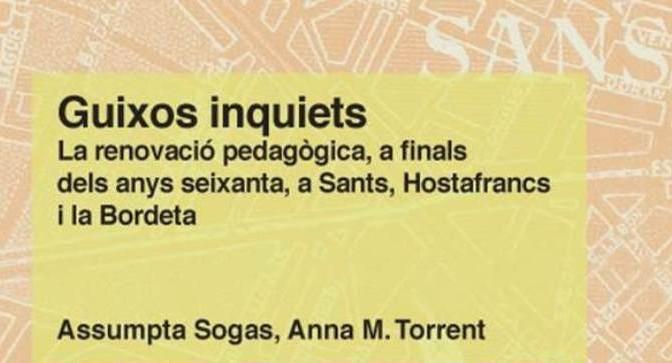 La renovació pedagògica, a finals dels anys seixanta, a Sants, Hostafrancs i la Bordeta (10/12)