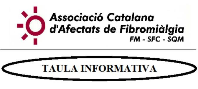 Taula informativa sobre la Fibromiàlgia (6 Maig)