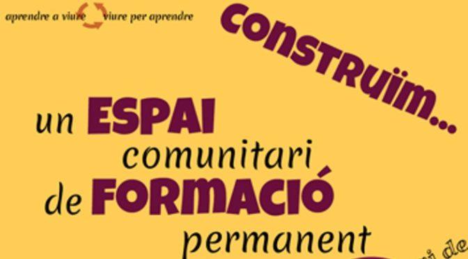 L'Espai Comunitari de Formació Permanent es presenta als nostres barris (Octubre i Novembre 2016)