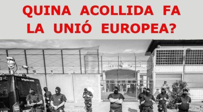 Quina acollida fa la Unió Europea? – 10 Maig