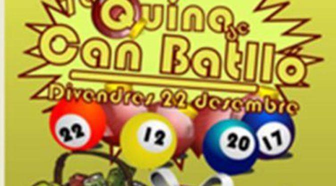 No et perdis la 7ª Quina de Can Batlló – 22 desembre