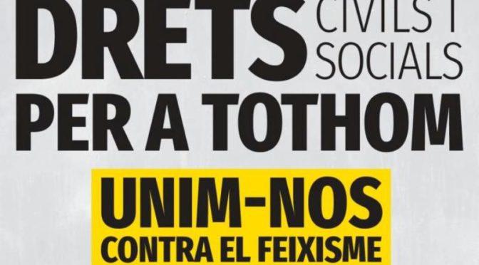Manifestació Drets per a tothom – Unim-nos contra el feixisme i el racisme – 17 març