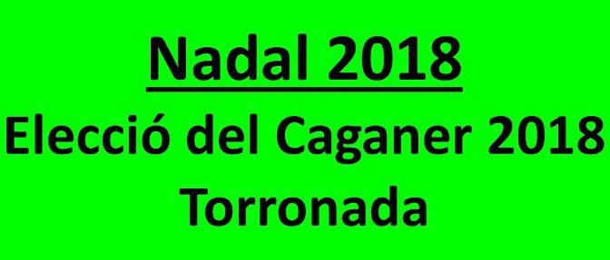 Reserva la data a la teva agenda: Elecció Caganer i Torronada 2018 – 20 desembre