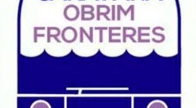 Presentació Caravana Obrim Fronteres 2019 – 17 juny