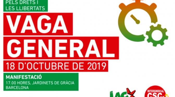 Vaga general – Divendres 18 Octubre 2019