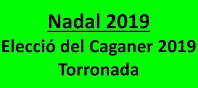 Reserva't el dilluns 23 de desembre a la teva agenda: Elecció Caganer i Torronada 2019