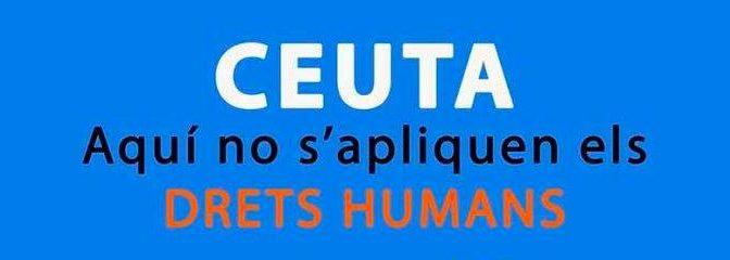 A Ceuta no s'apliquen els Drets Humans – 9 Juny